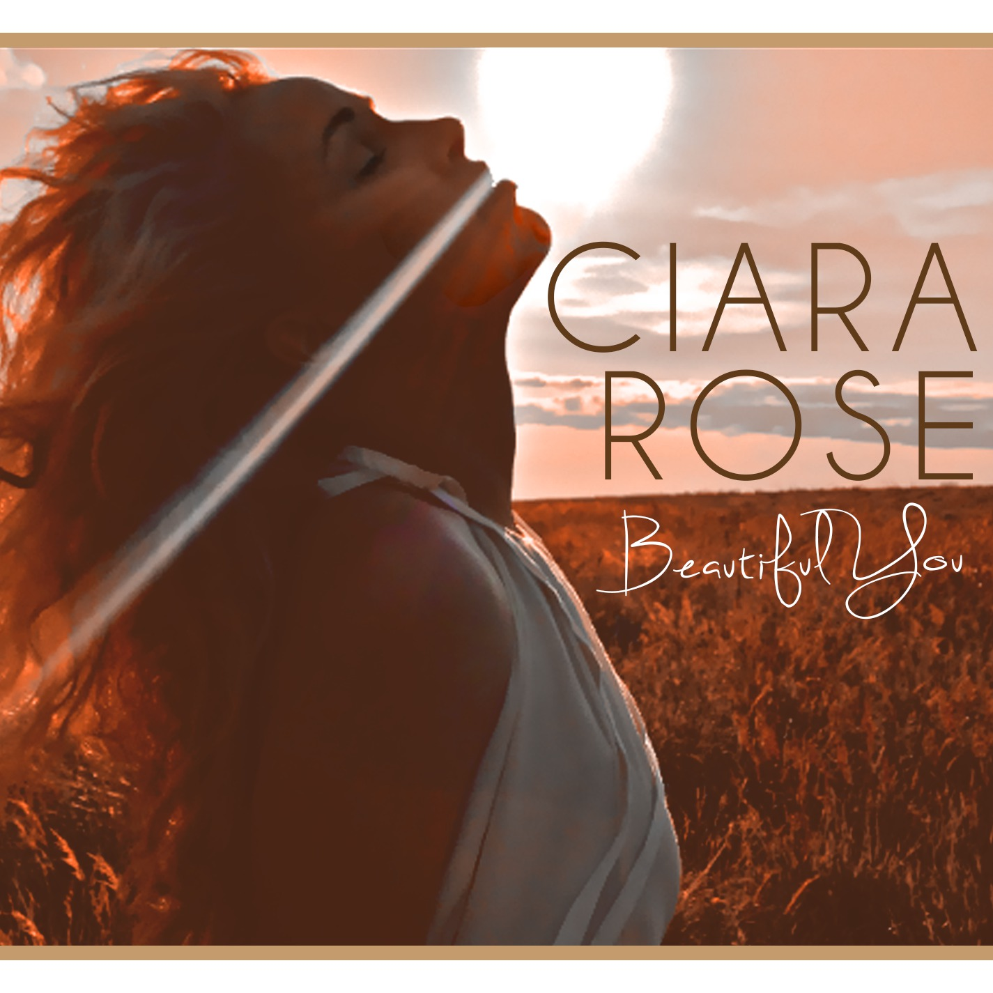 Ciara Rose Beautiful you